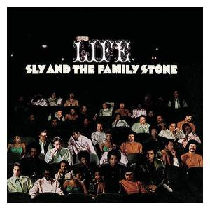 Cover - Sly & The Family Stone: Life