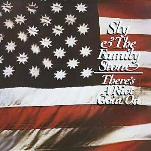 Sly & The Family Stone: There's A Riot Goin' On - Cover
