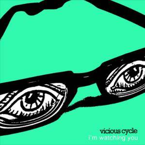 Cover - Vicious Cycle: I'm Watching You