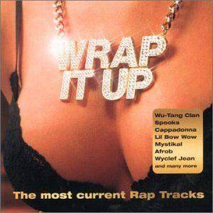 Wrap It Up - The Most Current Rap Tracks - Cover