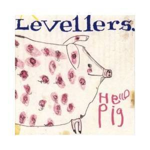 Cover - Levellers: Hello Pig