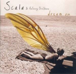Cover - Scala & Kolacny Brothers: Dream On