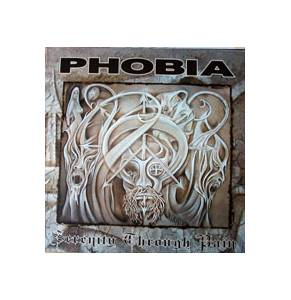 Phobia: Serenity Through Pain - Cover
