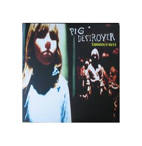 Cover - Pig Destroyer: Explosions In Ward 6