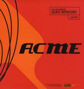 The Jon Spencer Blues Explosion: ACME - Cover