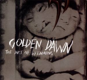 Cover - Golden Dawn: Art Of Dreaming, The