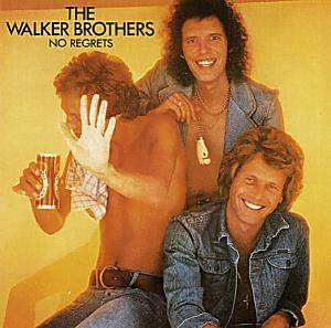 The Walker Brothers: No Regrets - Cover