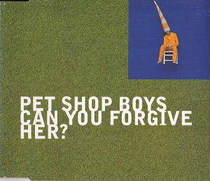 Pet Shop Boys: Can You Forgive Her? - Cover