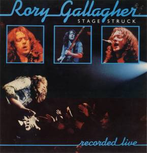 Rory Gallagher: Stage Struck - Cover