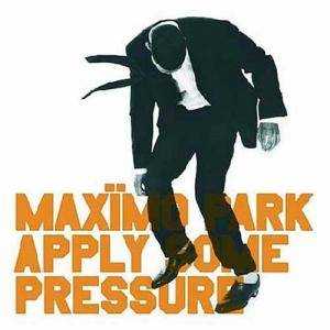 Maxïmo Park: Apply Some Pressure - Cover