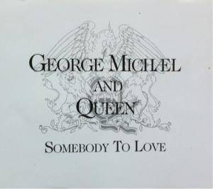 George Michael & Queen: Somebody To Love - Cover