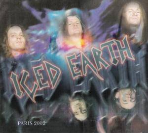 Iced Earth: Paris 2002 - Elysée Montmartre - Cover