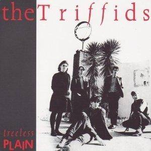 Cover - Triffids, The: Treeless Plain