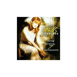 Cover - Patty Loveless: Long Stretch Of Lonesome
