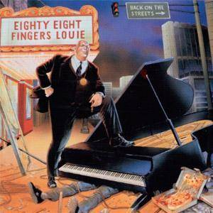 Cover - 88 Fingers Louie: Back On The Streets