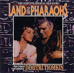 Cover - Dimitri Tiomkin: Land Of The Pharaohs