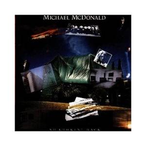 Michael McDonald: No Lookin' Back - Cover