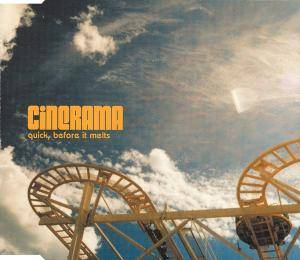 Cover - Cinerama: Quick, Before It Melts