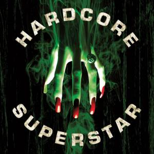 Cover - Hardcore Superstar: Beg For It