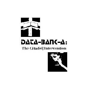 Cover - Data-Bank-A: Citadel / Intervention, The