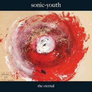 Sonic Youth: Eternal, The - Cover