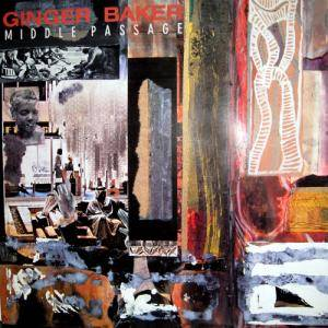Ginger Baker: Middle Passage - Cover