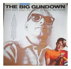 Cover - John Zorn: Big Gundown, The