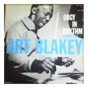 Cover - Art Blakey: Orgy In Rhythm, Volume Two