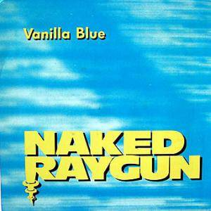 Cover - Naked Raygun: Vanilla Blue