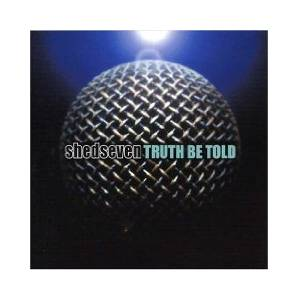 Cover - Shed Seven: Truth Be Told