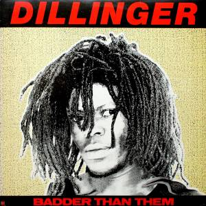 Cover - Dillinger: Badder Than Them