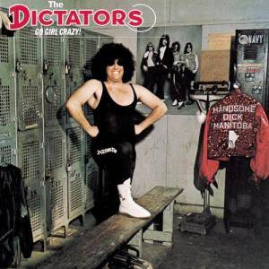 The Dictators: Go Girl Crazy! - Cover