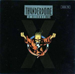 Cover - Square Dimensione: Thunderdome - A Decade - Live
