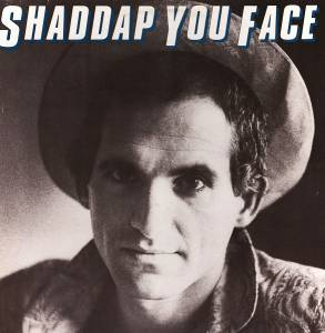 Cover - Joe Dolce: Shaddap You Face