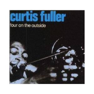 Cover - Curtis Fuller: Four On The Outside