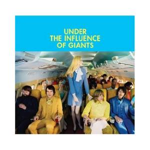 Under The Influence Of Giants: Under The Influence Of Giants - Cover