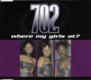 Cover - 702: Where My Girls At?