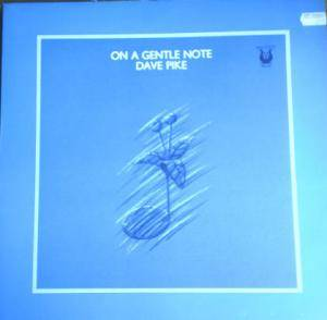 Cover - Dave Pike: On A Gentle Note
