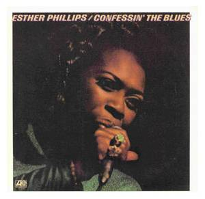 Cover - Esther Phillips: Confessin' The Blues