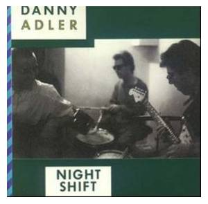 Cover - Danny Adler: Night Shift