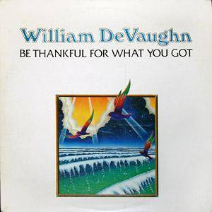 Cover - William DeVaughn: Be Thankful For What You Got