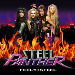 Cover - Steel Panther: Feel The Steel