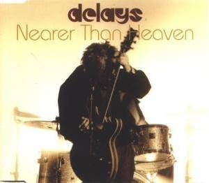 Cover - Delays: Nearer Than Heaven