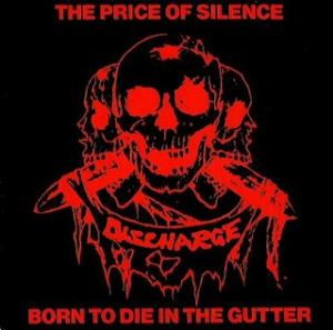 Cover - Discharge: Price Of Silence, The