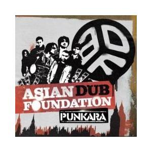 Cover - Asian Dub Foundation: Punkara