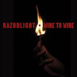 Razorlight: Wire To Wire - Cover