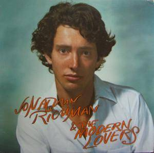 Cover - Jonathan Richman & The Modern Lovers: Jonathan Richman & The Modern Lovers