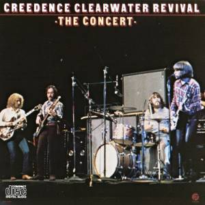 Cover - Creedence Clearwater Revival: Royal Albert Hall Concert, The