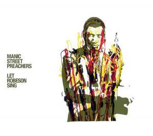 Manic Street Preachers: Let Robeson Sing - Cover