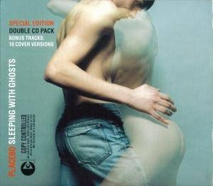 Placebo: Sleeping With Ghosts (2-CD) - Bild 1
